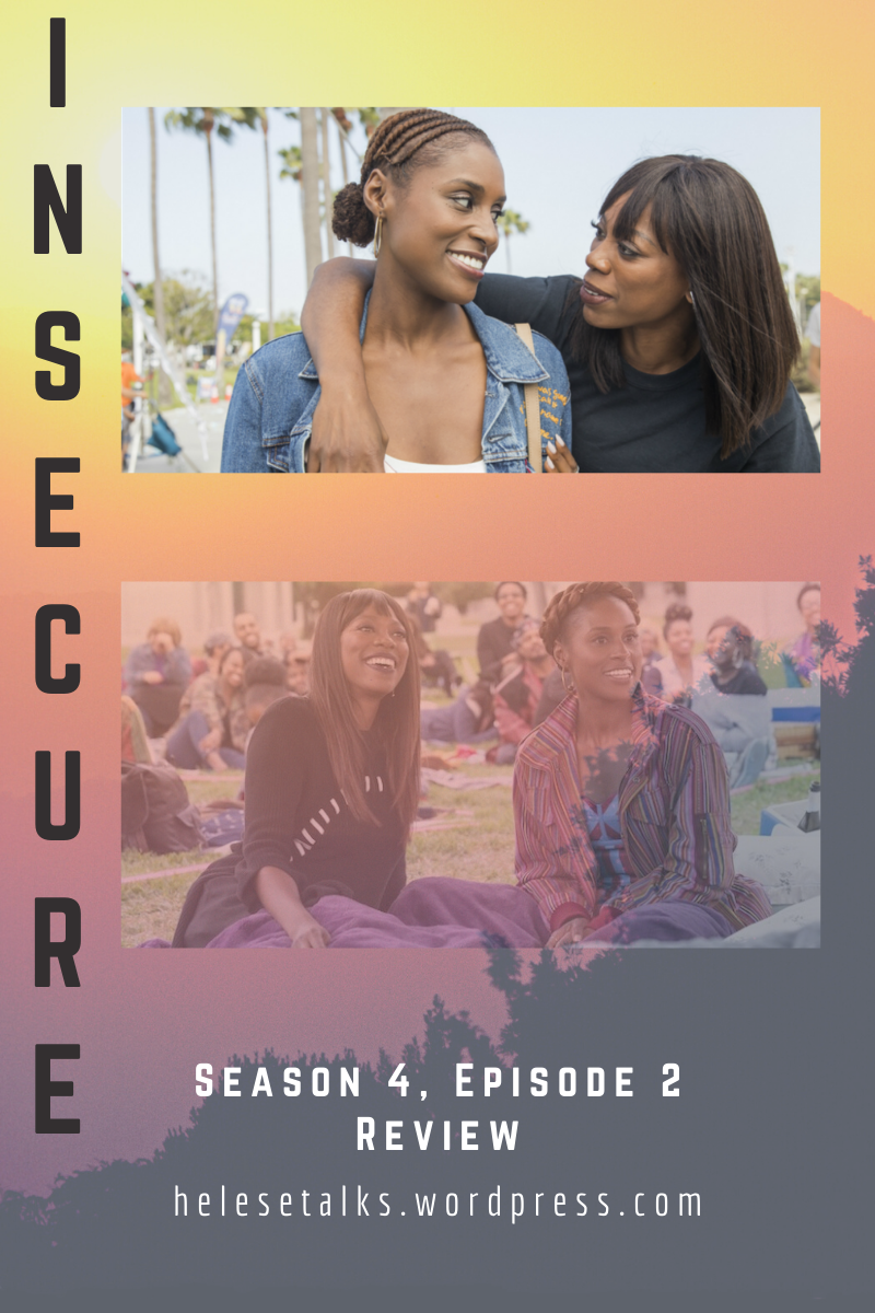 insecure molly and issa rae season 4 episode 2 review
