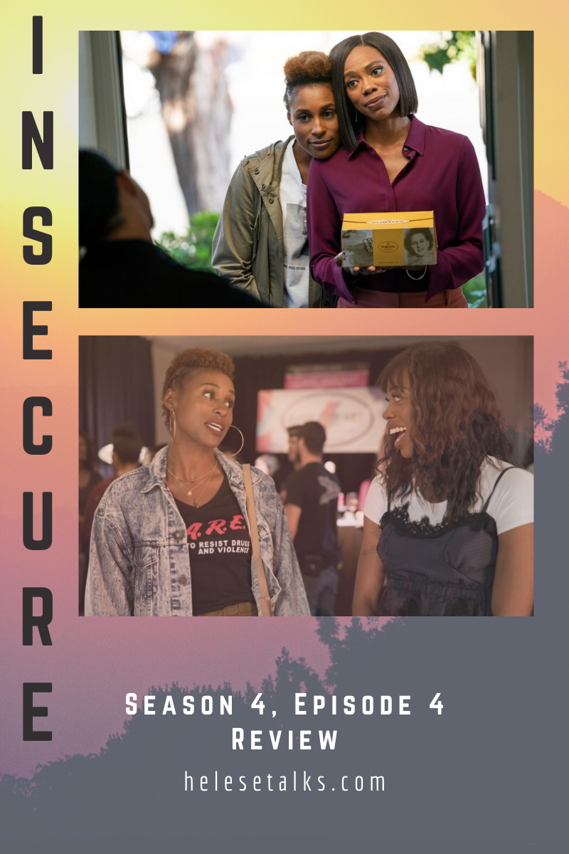 Insecure Season 4 Episode 4 - Issa and Molly